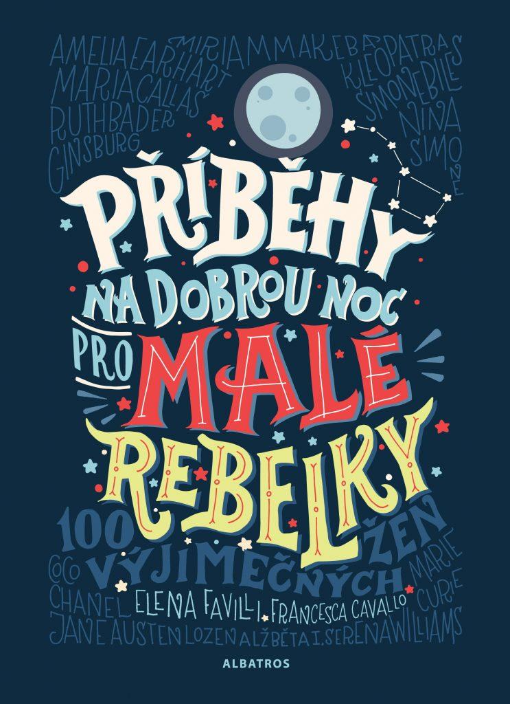 VÝHERCI - 5ti knih Příběhy na dobrou noc pro malé rebelky 2