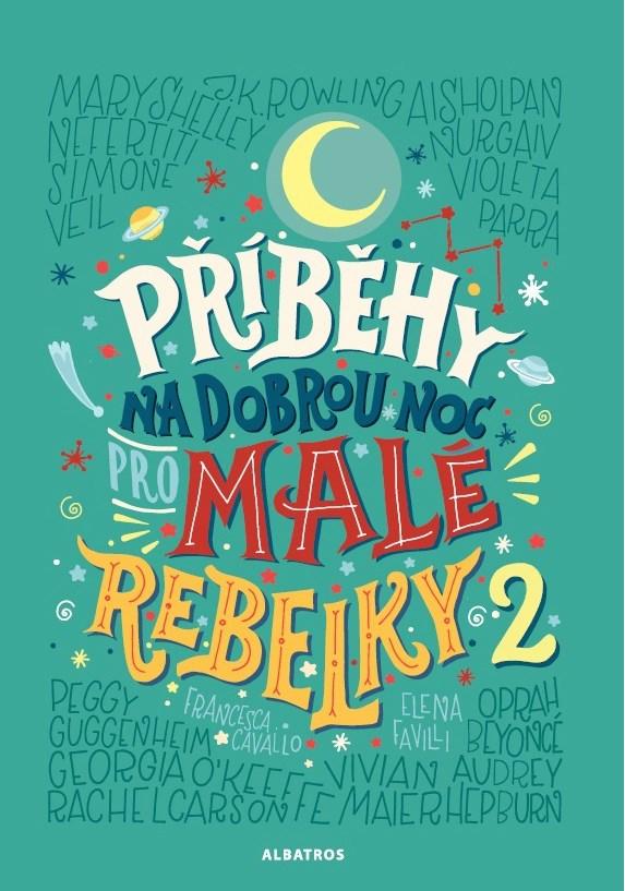 VÝHERCI - 5ti knih Příběhy na dobrou noc pro malé rebelky 5